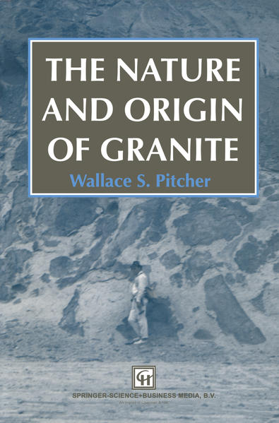 The Nature and Origin of Granite - Coverbild