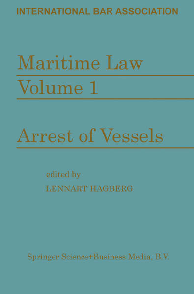 Maritime Law: Volume I Arrest of Vessels - Coverbild