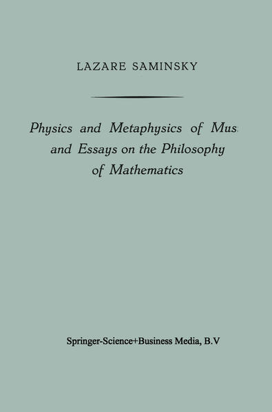 Physics and Metaphysics of Music and Essays on the Philosophy of Mathematics - Coverbild