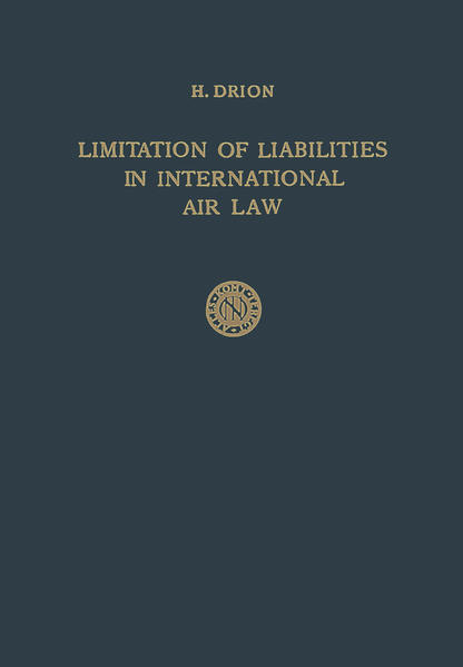 Limitation of Liabilities in International Air Law - Coverbild