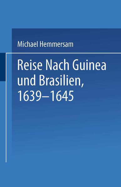 Reise Nach Guinea und Brasilien 1639–1645 - Coverbild