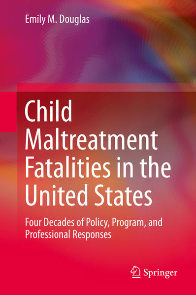 Child Maltreatment Fatalities in the United States - Coverbild