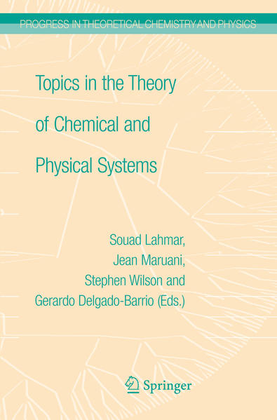 Topics in the Theory of Chemical and Physical Systems - Coverbild