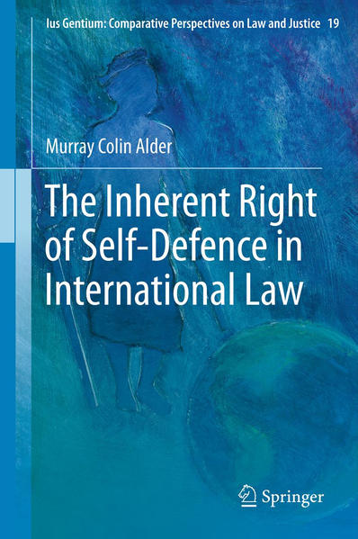 The Inherent Right of Self-Defence in International Law - Coverbild