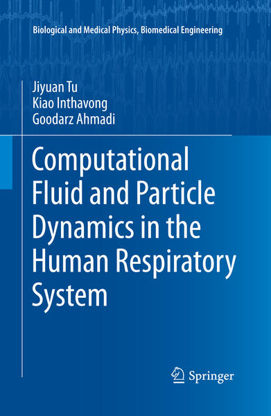 Computational Fluid and Particle Dynamics in the Human Respiratory System - Coverbild
