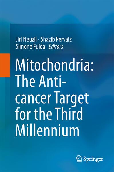 Mitochondria: The Anti- cancer Target for the Third Millennium - Coverbild