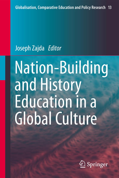 Nation-Building and History Education in a Global Culture - Coverbild