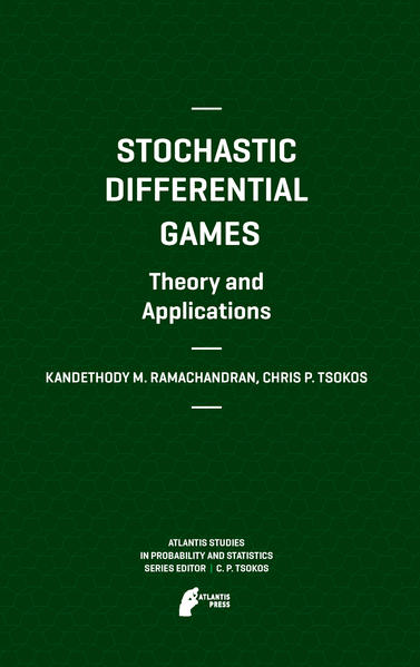 Stochastic Differential Games. Theory and Applications - Coverbild