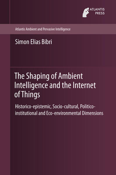 The Shaping of Ambient Intelligence and the Internet of Things - Coverbild