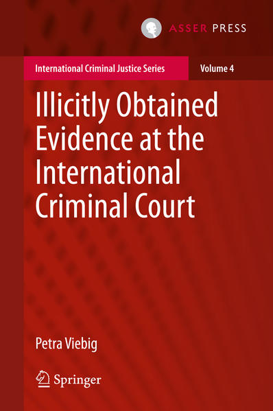 Illicitly Obtained Evidence at the International Criminal Court - Coverbild
