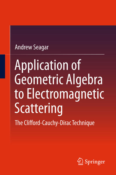 Application of Geometric Algebra to Electromagnetic Scattering - Coverbild
