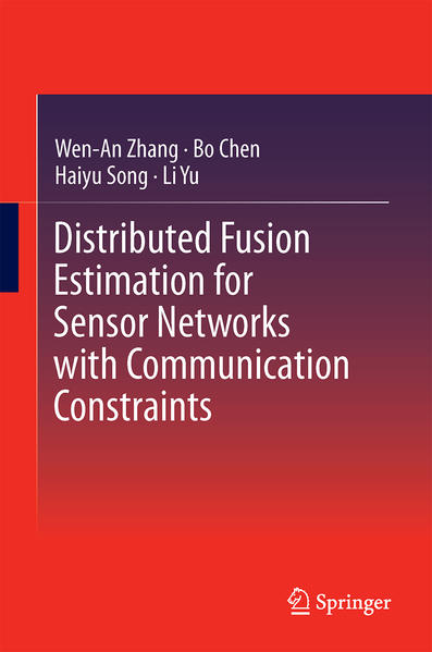 Distributed Fusion Estimation for Sensor Networks with Communication Constraints - Coverbild