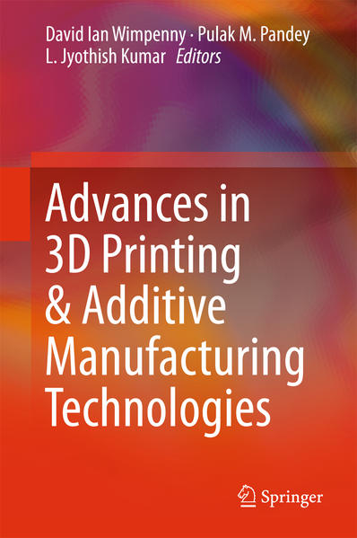 Advances in 3D Printing & Additive Manufacturing Technologies - Coverbild