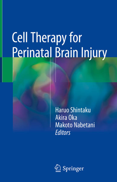 Cell Therapy for Perinatal Brain Injury - Coverbild