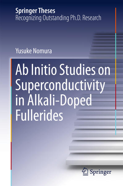 Ab Initio Studies on Superconductivity in Alkali-Doped Fullerides - Coverbild