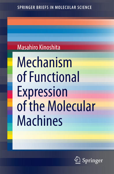 Mechanism of Functional Expression of the Molecular Machines - Coverbild