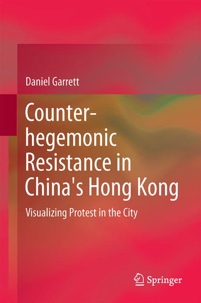 Counter-hegemonic Resistance in China's Hong Kong - Coverbild