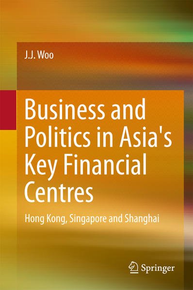 Business and Politics in Asia's Key Financial Centres - Coverbild